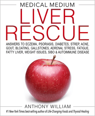 Medical Medium Liver Rescue - Anthony William pdf download