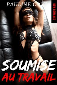 Soumise au Travail // New Romance - Pauline Costa pdf download