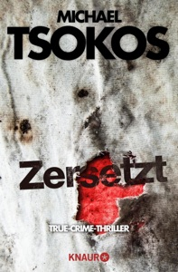 Zersetzt - Michael Tsokos & Andreas Gößling pdf download