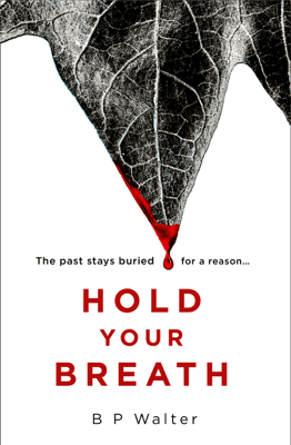 Hold Your Breath - B P Walter pdf download
