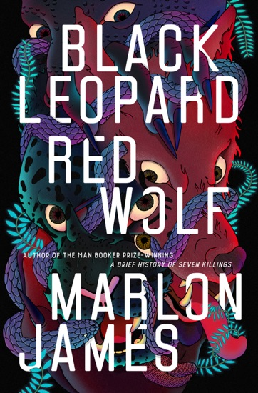 Black Leopard, Red Wolf by Marlon James PDF Download