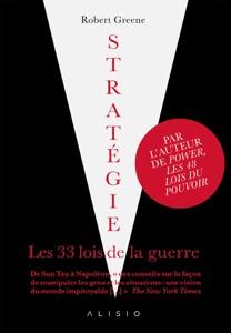 Stratégie, les 33 lois de la guerre - Robert Greene pdf download