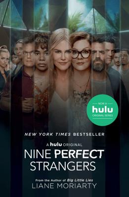 Nine Perfect Strangers - Liane Moriarty pdf download