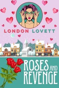 Roses and Revenge - London Lovett pdf download