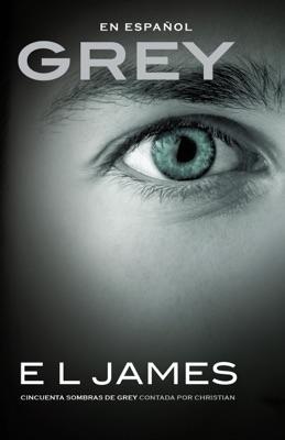 Grey (En espanol) - E L James pdf download
