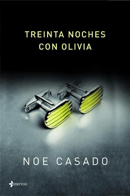 Treinta noches con Olivia - Noe Casado pdf download