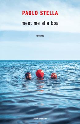 Meet me alla boa - Paolo Stella pdf download
