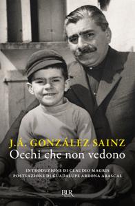 Occhi che non vedono - Josè Gonzales Sainz pdf download