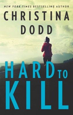 Hard to Kill - Christina Dodd pdf download