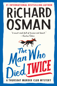 The Man Who Died Twice - Richard Osman pdf download