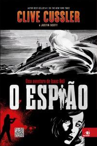 O espião - Clive Cussler & Justin Scott pdf download