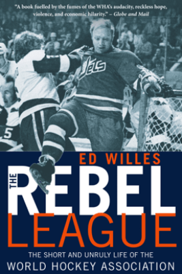 The Rebel League - Ed Willes