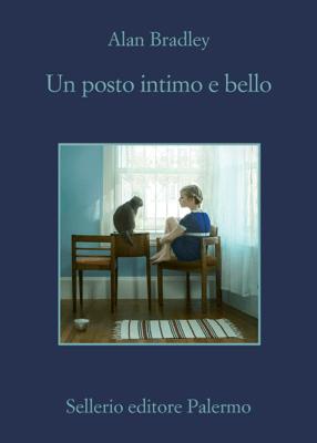 Un posto intimo e bello - Alan Bradley & Alfonso Geraci pdf download
