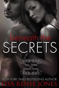 Beneath the Secrets - Lisa Renee Jones pdf download