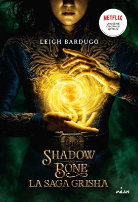 Grisha, Tome 01 - Leigh Bardugo & Nenad Savic pdf download