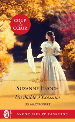 Les MacTaggert (Tome 2) - Un diable d'Écossais - Suzanne Enoch pdf download