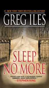 Sleep No More - Greg Iles pdf download