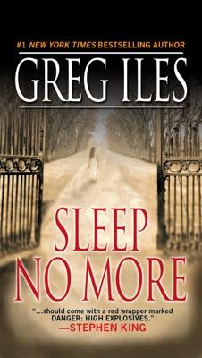 Sleep No More - Greg Iles pdf download