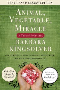 Animal, Vegetable, Miracle - 10th anniversary edition - Barbara Kingsolver, Camille Kingsolver, Steven L. Hopp & Lily Hopp Kingsolver pdf download