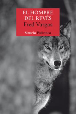 El hombre del revés - Fred Vargas pdf download