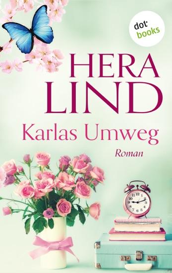 Karlas Umweg by Hera Lind pdf download