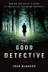 The Good Detective - John McMahon pdf download