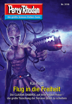 Perry Rhodan 3116: Flug in die Freiheit - Kai Hirdt pdf download