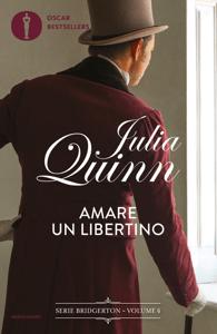 Bridgerton - 6. Amare un libertino - Julia Quinn pdf download