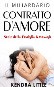 Il Miliardario: Contratto d'Amore - Kendra Little pdf download