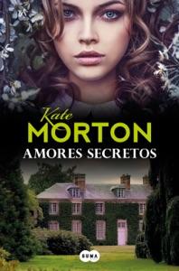 Amores secretos - Kate Morton pdf download