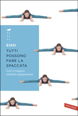 Tutti possono fare la spaccata - Eiko pdf download