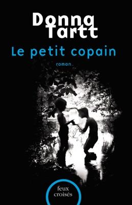 Le Petit copain - Donna Tartt pdf download