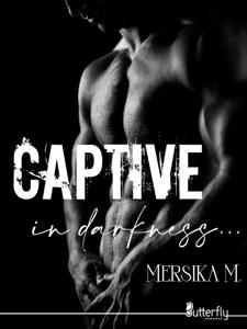 Captive in Darkness - M. Mersika pdf download