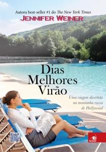 Dias melhores virão - Jennifer Weiner pdf download