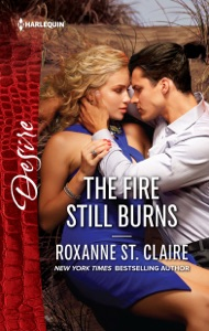 The Fire Still Burns - Roxanne St. Claire pdf download