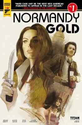 Normandy Gold #1 - Megan Abbott, Alison Gaylin, Steve Scott & Lauren Kindzierski pdf download