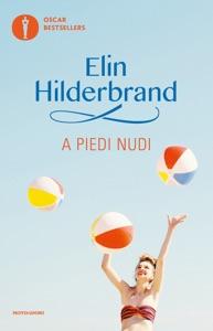 A piedi nudi - Elin Hilderbrand pdf download