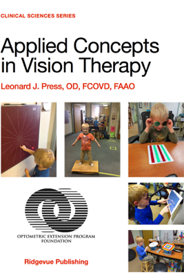 Applied Concepts in Vision Therapy - Leonard J. Press