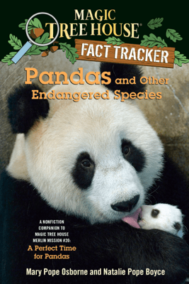 Pandas and Other Endangered Species - Mary Pope Osborne, Natalie Pope Boyce & Sal Murdocca