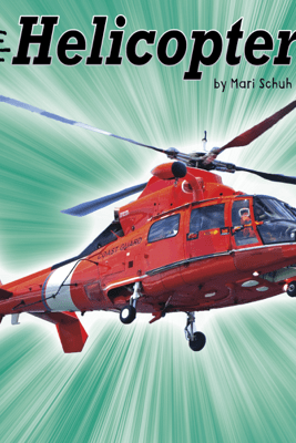 Helicopters - Mari Schuh