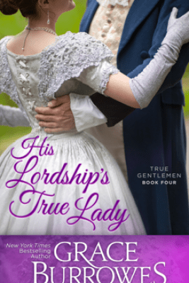 His Lordship's True Lady - Grace Burrowes