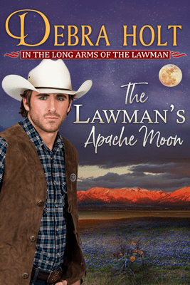 The Lawman's Apache Moon - Debra Holt