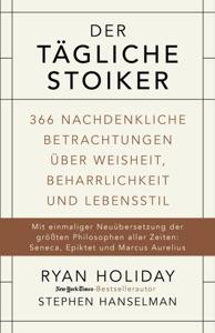 Der tägliche Stoiker - Ryan Holiday & Stephen Hanselman pdf download