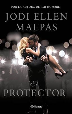 El protector - Jodi Ellen Malpas pdf download