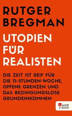 Utopien für Realisten - Rutger Bregman pdf download