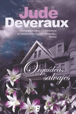Orquídeas salvajes - Jude Deveraux pdf download