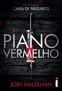 Piano vermelho - Josh Malerman pdf download