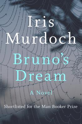 Bruno's Dream - Iris Murdoch pdf download