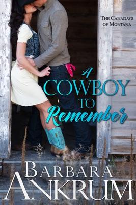 A Cowboy to Remember - Barbara Ankrum pdf download