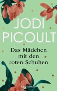 Das Mädchen mit den roten Schuhen - Jodi Picoult pdf download